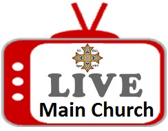 Live streaming main church