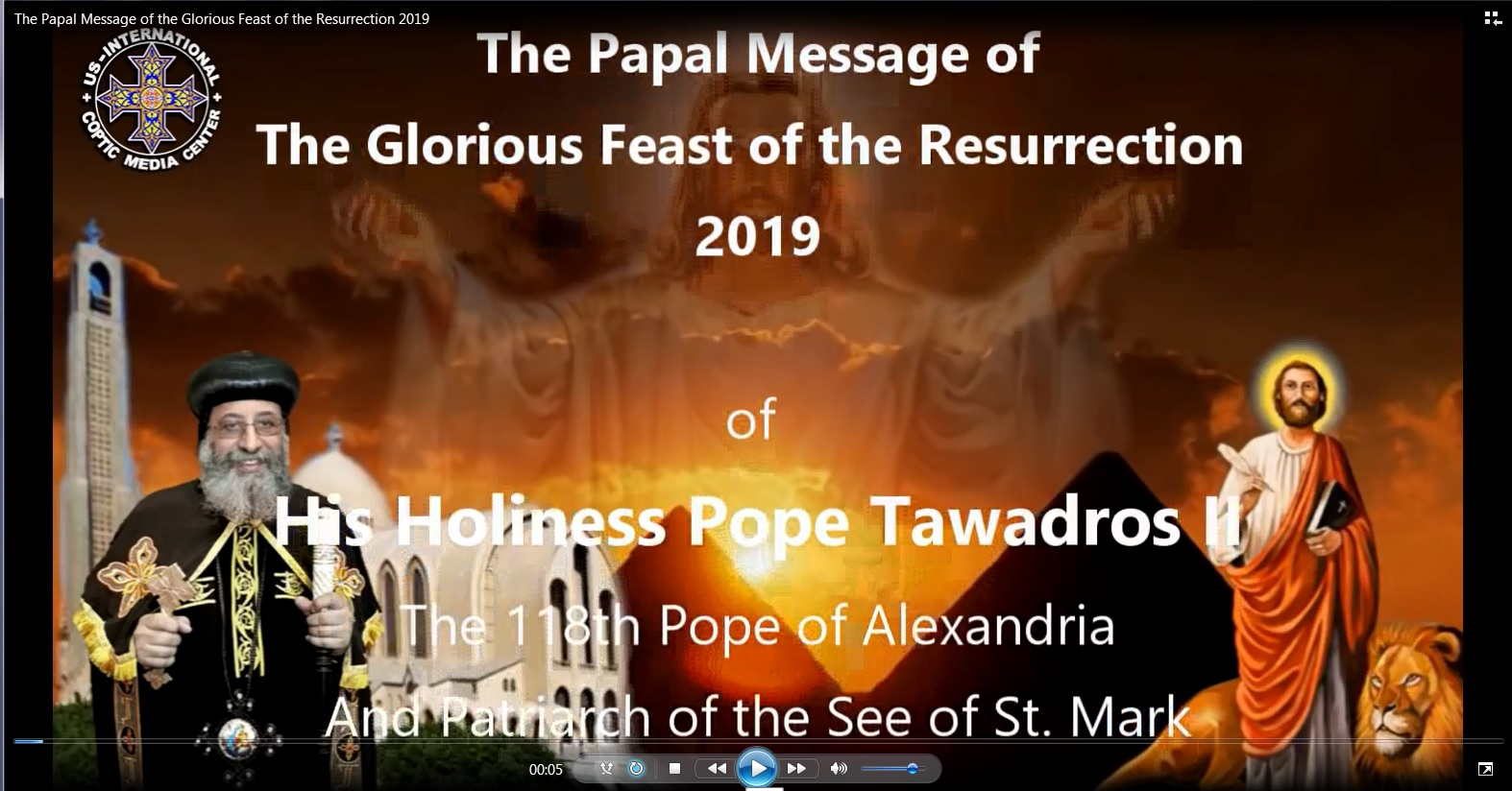 The Papal Message of the Glorious Feast of the Resurrection 2019